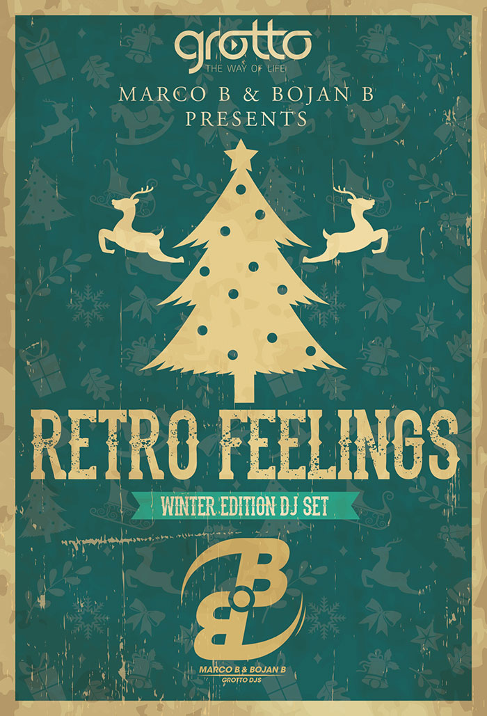Marco B & Bojan B Grotto DJs Retro Feelings (Winter Edition DJ Set)