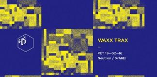 WAXX TRAX Secer