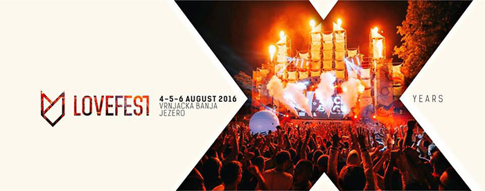 Tickets for LOVEFEST 2016 in Vrnjacka Banja from Ticketbooth Europe