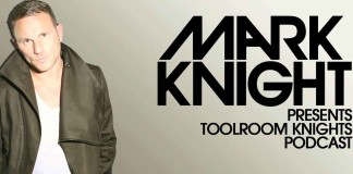 Toolroom Radio Show Mark Knight IDQ