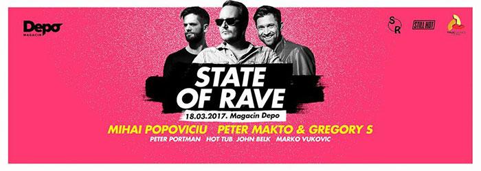 STATE of RAVE Mihai Popoviciu Peter Makto & Gregory S Peter Portman Hot Tub Marko Vukovic John Belk Magacin Depo