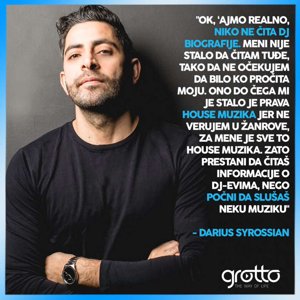 Darius Syrossian quote