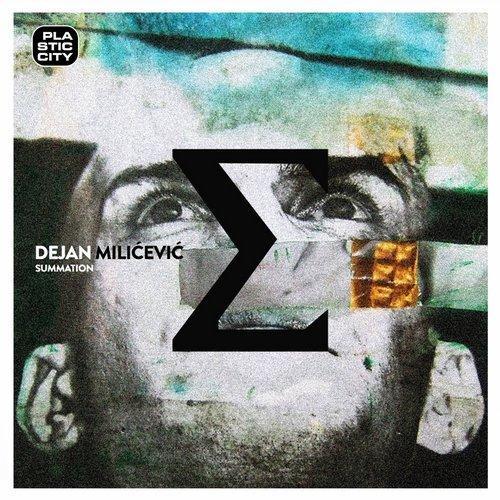 Dejan Milicevic Summation album Plastic City