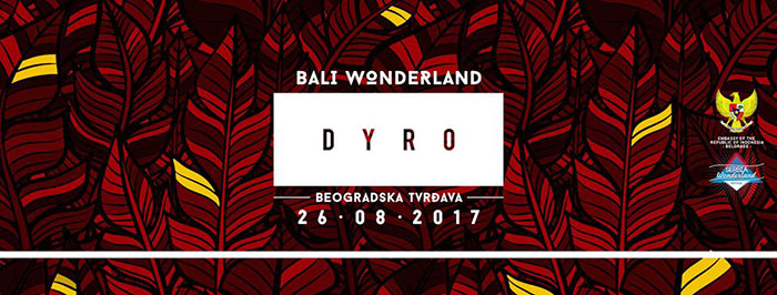 Serbia Wonderland DYRO Kalemegdan Summer festival