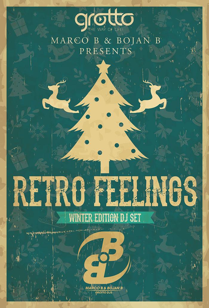 Marco B & Bojan B Grotto DJs Retro Feelings (Winter Edition DJ Set)