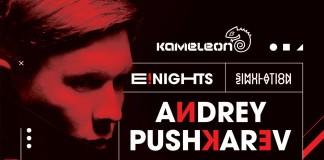 Andrey Pushkarev Kameleon E Nights
