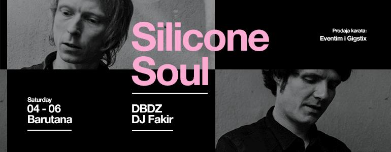 Silicone Soul Fakir DBDZ Barutana Kalemegdan Beograd