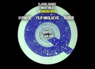 Classic Trance Night Grozna deca