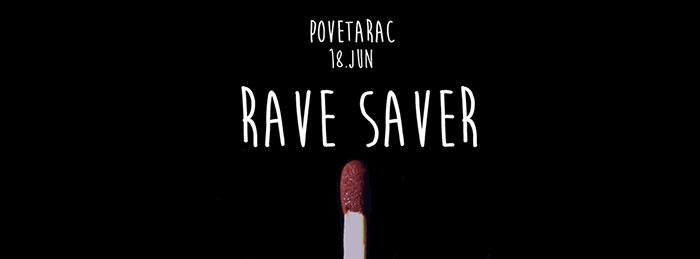 Rave Saver Povetarac Kent Explain Phill & Dansmore