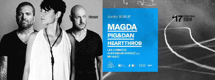 Central Dance Event 2017 Magda Pig&Dan Heartthrob Lea Dobricic Alexandar Ivkovic Mihajlo Hangar Luka Beograd