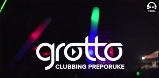 Grotto Clubbing TV preporuke