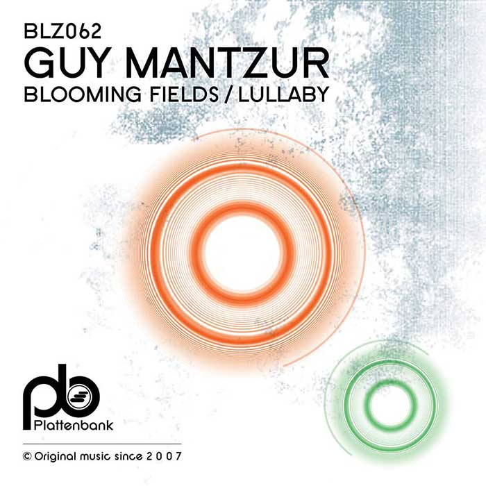 Guy Mantzur Blooming Fields EP
