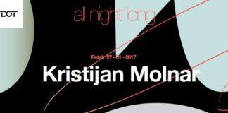 Kristijan Molnar All Night Long Dot