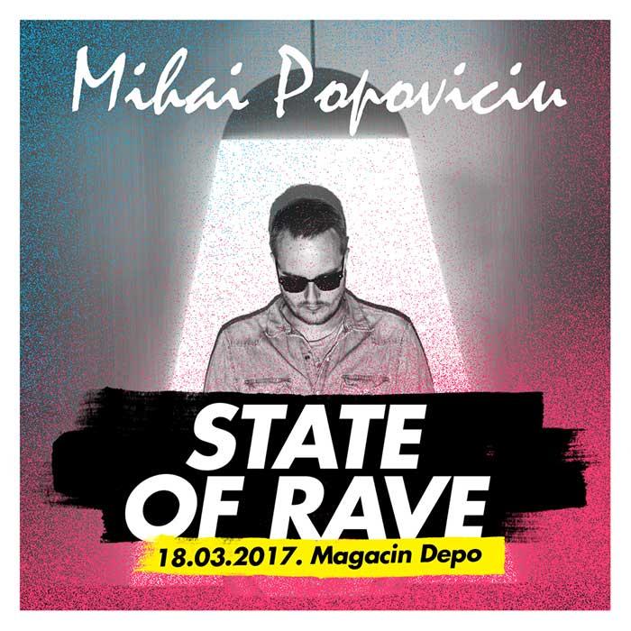 Mihai Popoviciu STATE of RAVE Magacin Depo