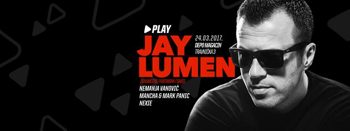 Jay Lumen Play Belgrade
