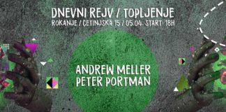 Dnevi Rejv Andrew Meller Peter Portman Rokanje Topljenje