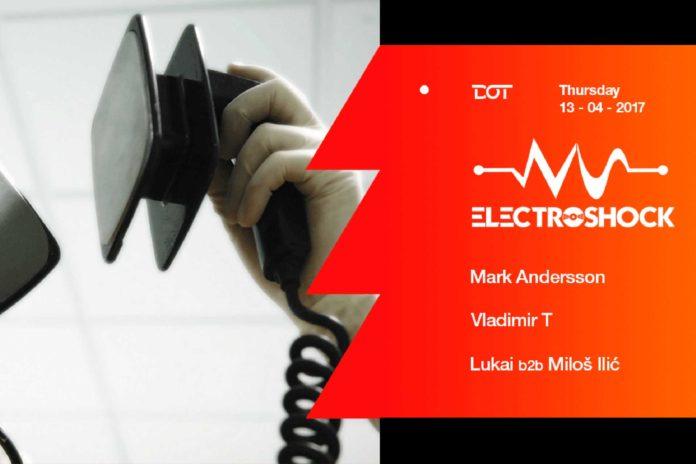 Electroshock Mark Andersson Vladimir T Milos Ilic Lukai Dot