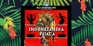 Bali Wonderland Indonezanska pijaca Kalemegdan Summer festival Dyro
