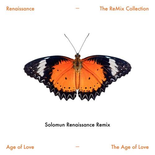Age of Love Solomun Renaissance