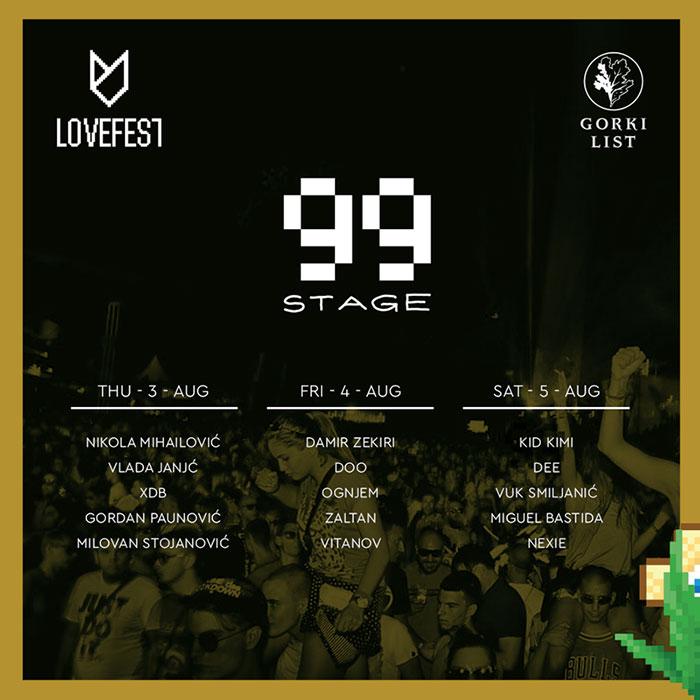 Lovefest Stage 99 Line Up izvodjaci