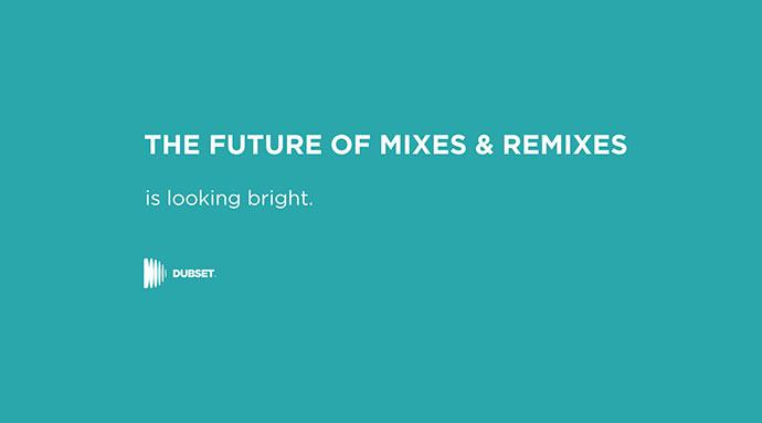 Dubset Mixes Remixes Edits Samples