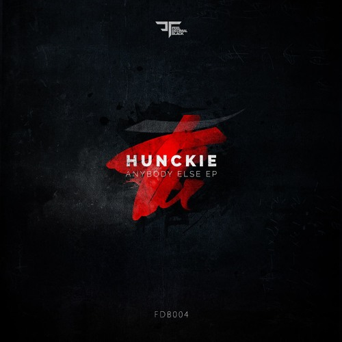 Hunckie Anybody Else EP Feel Decimal Black