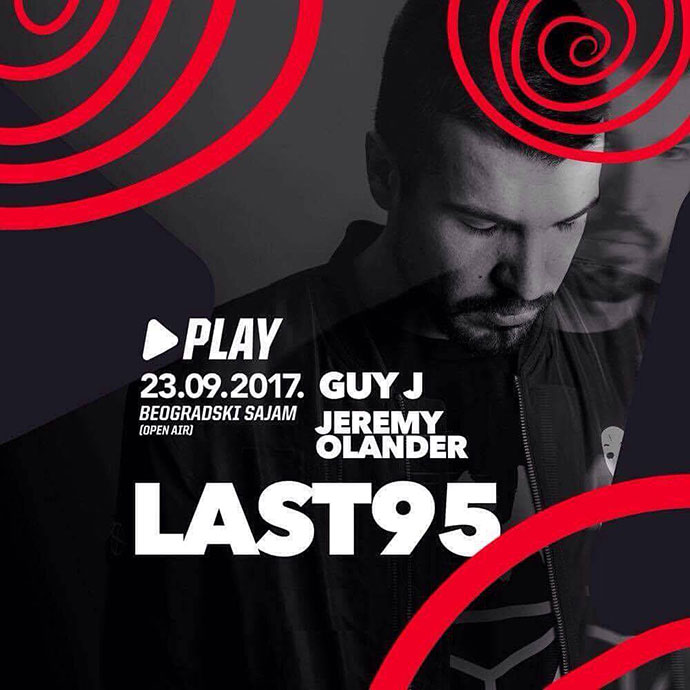 Last95 Guy J Jeremy Olander Play Beogradski sajam