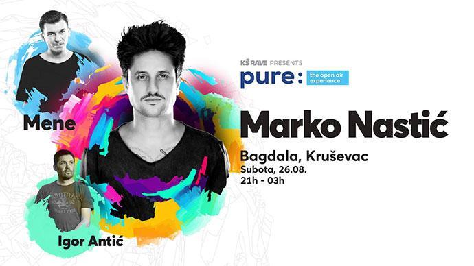 PURE Marko Nastic Mene Krusevac