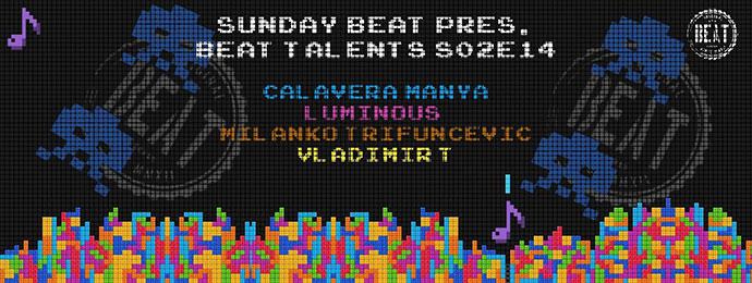 Beat Talents Milnko Trifuncevic Vladimir T Luminous Calavera Manya Sunday Beat
