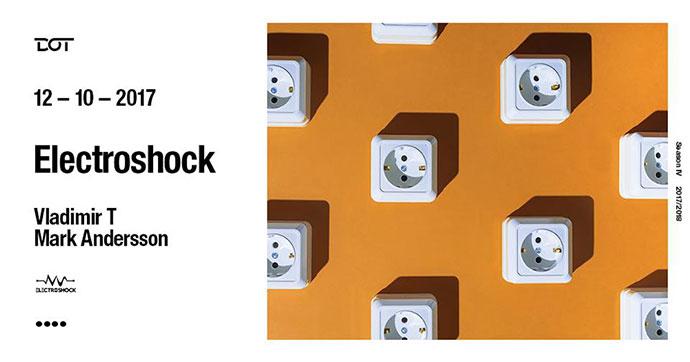 Electroshock Vladimir T Mark Andersson Dot