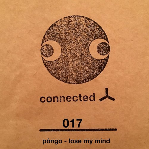 Pongo Lose My Mind Artbat Rave Connected Frontline