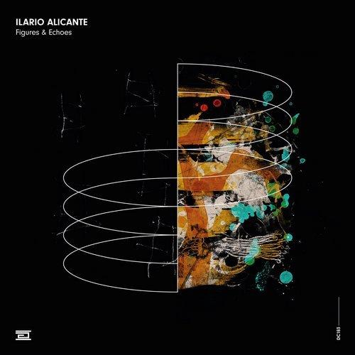 Ilario Alicante Figures & Echoes EP Drumcode