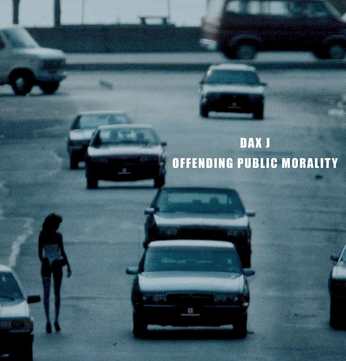 Dax J Offending Public Morality LP Monnom Black