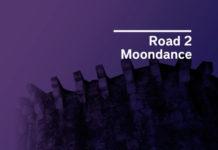 Road 2 Moondance 2018