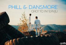 Phill & Dansmore Grotto Intervju 2018