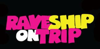 Rave Ship On Trip