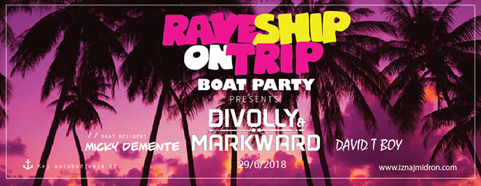 Rave Ship On Trip Divolly & Markward Micky Demente David T Boy