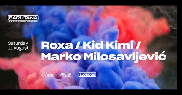 Marko Milosavljević Kid Kimi Roxa Barutana