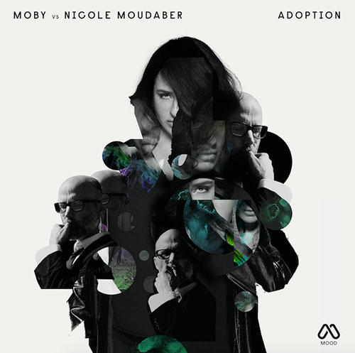 Moby Nicole Moudaber Adoption EP Mood Records
