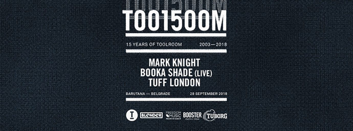 Toolroom 15 Barutana Mark Knight Booka Shade Tuff London