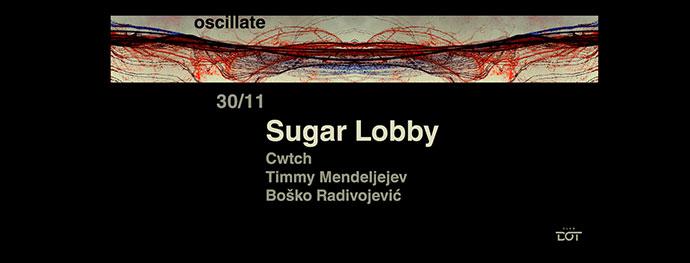 Oscillate Sugar Lobby DOT