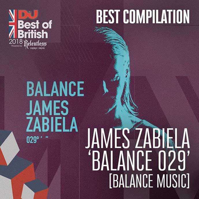 James Zabiela Balance 029 Balance Music Best Compilation DJ Mag Best Of British Awards 2018