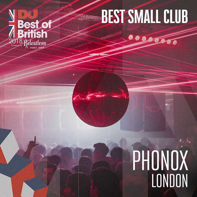 Phonox London Best Small Club DJ Mag Best Of British Awards 2018