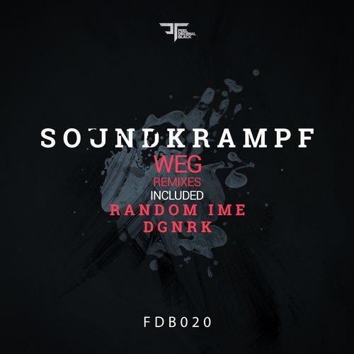 Soundkrampf Weg Random Ime DGNRK Feel Decimal Black