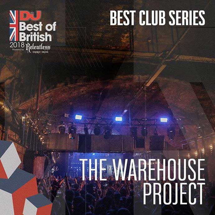 The Warehouse Project Best Club Series DJ Mag Best Of British Awards 2018