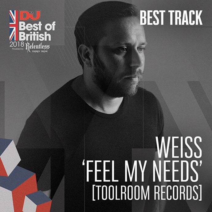 Weiss Feel My Needs Toolroom Records Best Track DJ Mag Best Of British Awards 2018