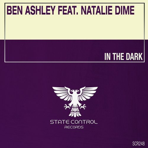 Ben Ashley Natalie Dime In The Dark State Control Records