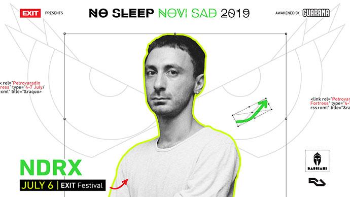 NDRX No Sleep Novi Sad Bassiani EXIT festival 2019