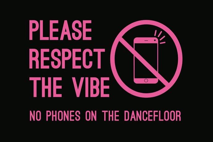 No Phones On The Dancefloor
