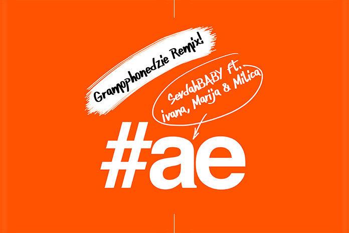 SevdahBABY AE GramophoneDzie Remix